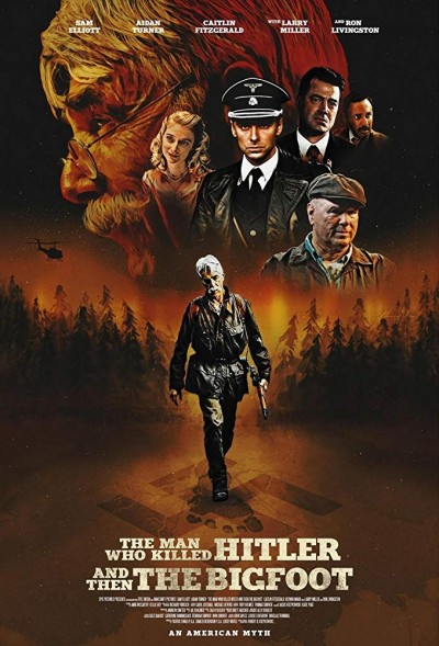 the-man-who-killed-hitler-and-then-the-bigfoot-2018