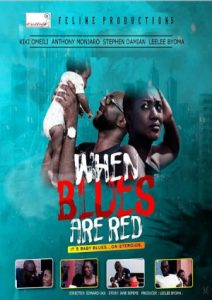 When Blues Are Red – Nollywood Movie   Mp4 DOWNLOAD