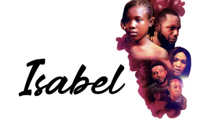[Movie] Isabel – Nollywood Movie | Mp4 Download