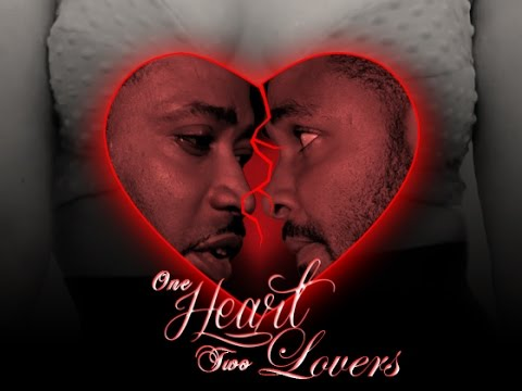 One Heart Two Lovers - Nollywood Movies