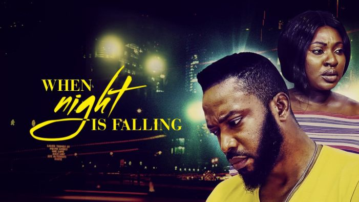 When Night Is Falling – Nollywood Movie