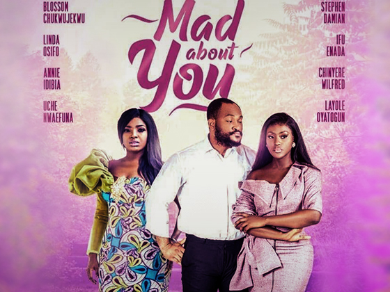 ?Mad About You - Nollywood Movie