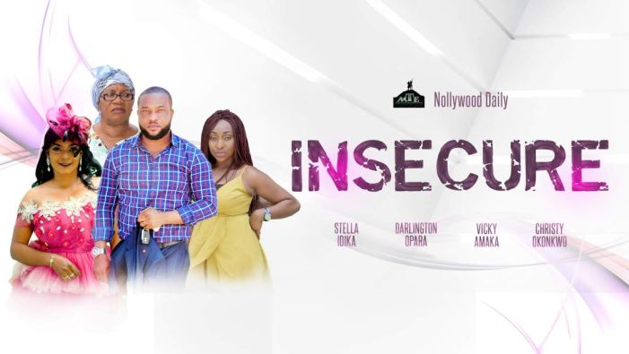 Insecure - Nollywood Movie