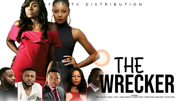 The WRecker - Nollywood Movie