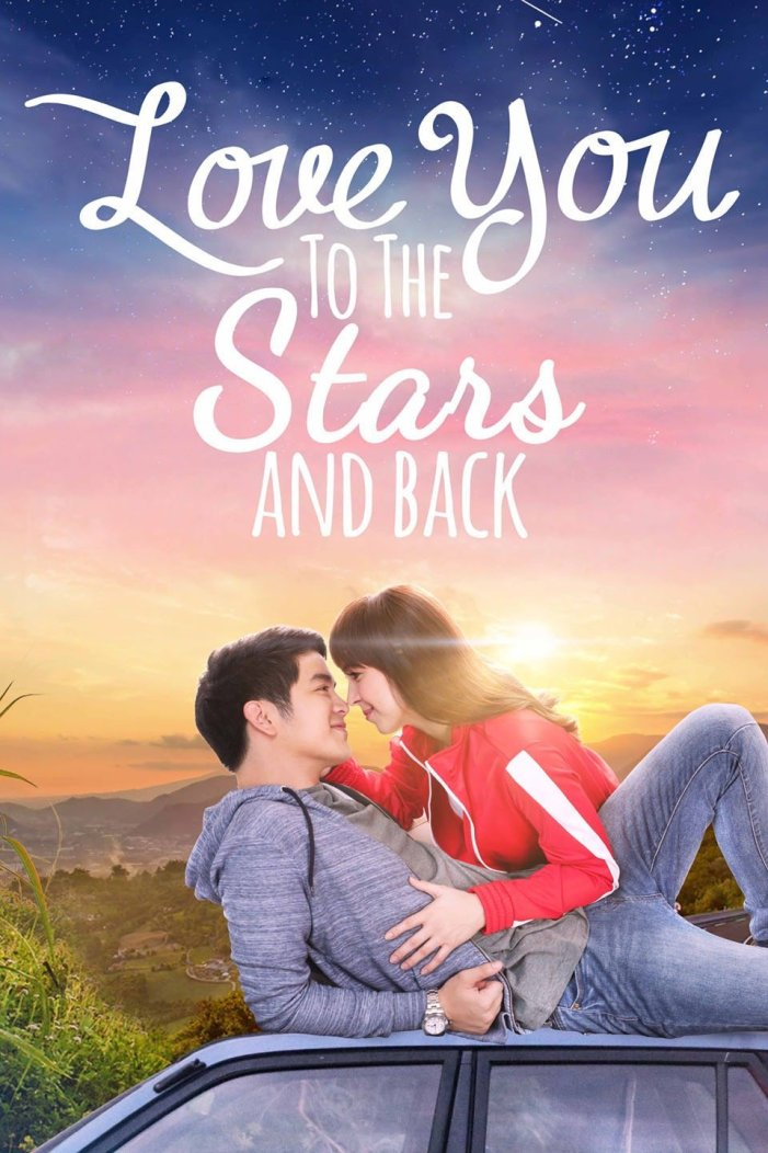 Love You to the Stars and Back (2017) - Filipino Movie