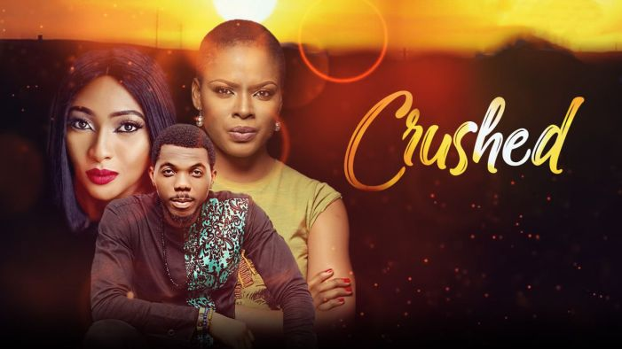 Crushed - Nollywood Movie
