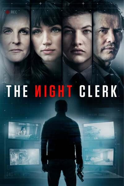 Movie: The Night Clerk (2020) | Mp4 DOWNLOAD