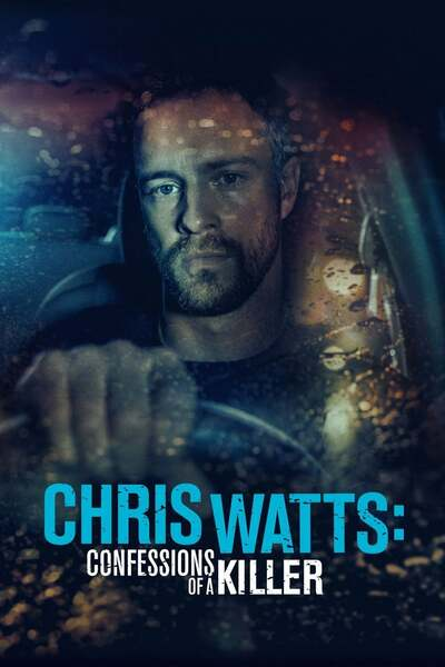 Movie: The Chris Watts Story (2020) | Mp4 DOWNLOAD