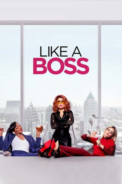 Movie: Like a Boss (2020)   Mp4 DOWNLOAD