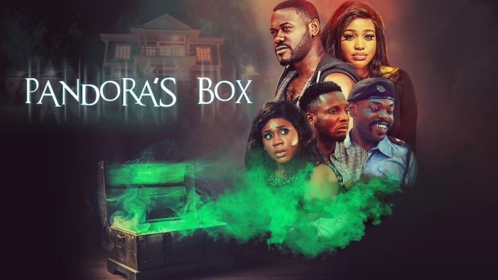 NEW MOVIE: Pandora's Box ( Nollywood | 2020 )