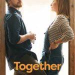 Movie: Together (2021)   Mp4 DOWNLOAD