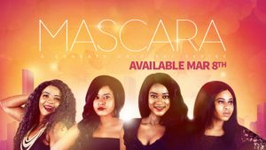Mascara Season 1 Episode 6 – Nollywood Series