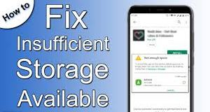 Fix For Not enough Storage Available on Android Phone