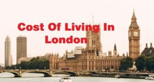 Cost Of Living In London: All You Need To Know
