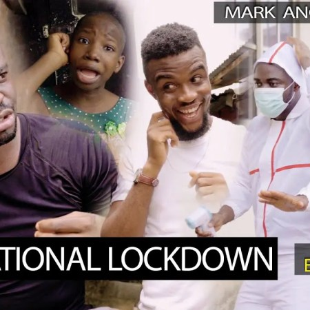mark-angel-national-lockdown comedy mp4 video download