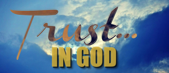 How To Develop Trust in God No Matter The Circumstance