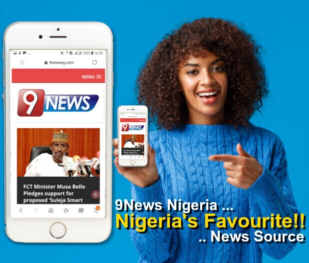 9News Nigeria - Nigerias Favourite News Source