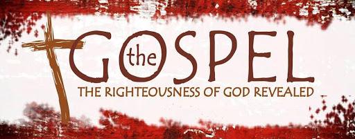 The Gospel - Righteousness of God revealed