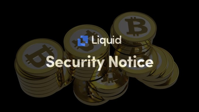 Liquid Cryptocurrency Exchange reveals how it's tracking hackers who stole over $100million from the platform