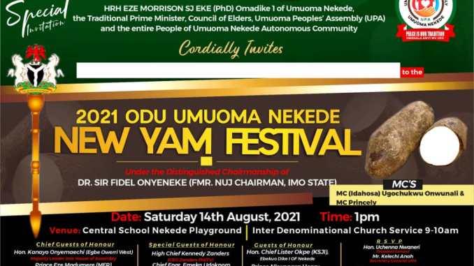 UMUOMA NEKEDE INVITES ALL AND SUNDRY TO GRACE 2021 ODU NEW YAM FESTIVAL