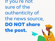 If you're not sure of the authenticity of the news source, do not share the post