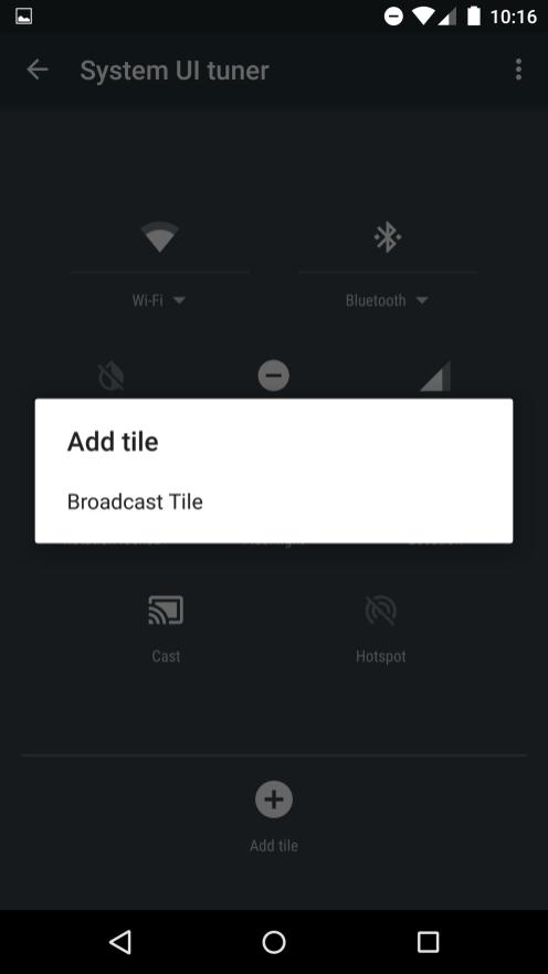 "System UI Tuner ""Add tile"""
