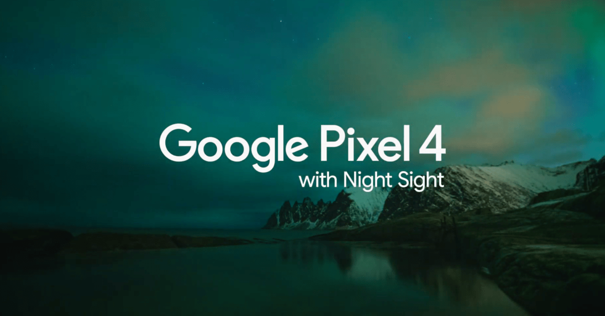 pixel 4 astrophotography aurora png?resize=1200,628&quality=82&strip=all&ssl=1.