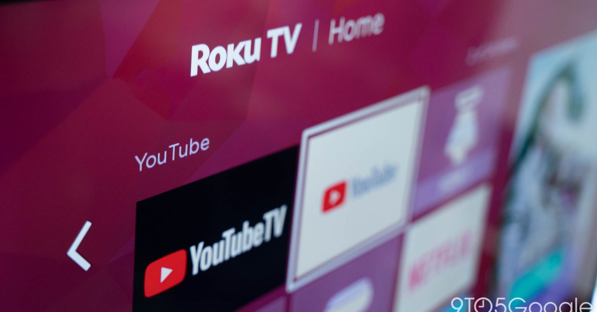 Google brings YouTube TV to main YouTube app on Roku in clever workaround - 9to5Google