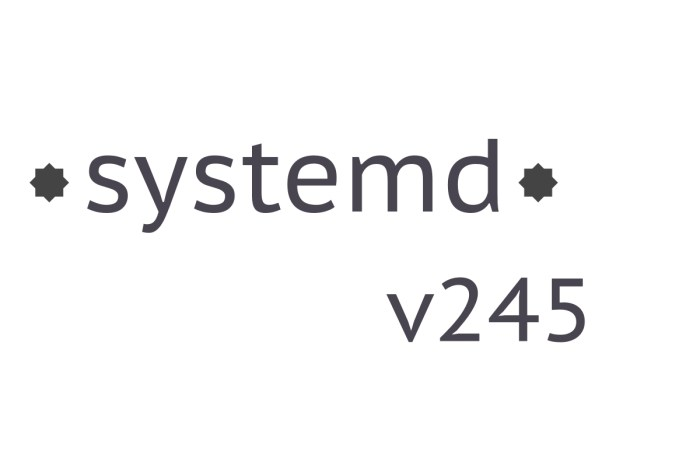 Systemd 245 Enables Secure Management of Home Directories