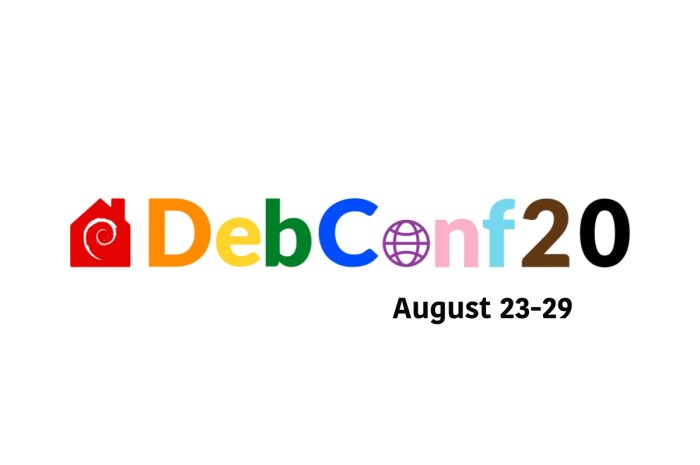 "DebConf20 Debian Conference Kicks Off Today for Debian GNU/Linux 11 ""Bullseye"""