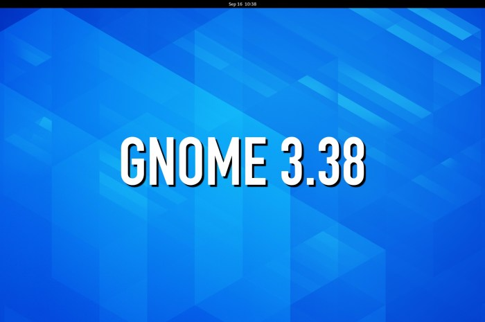 GNOME 3.38 Desktop Environment Officially Released, This Is What's New