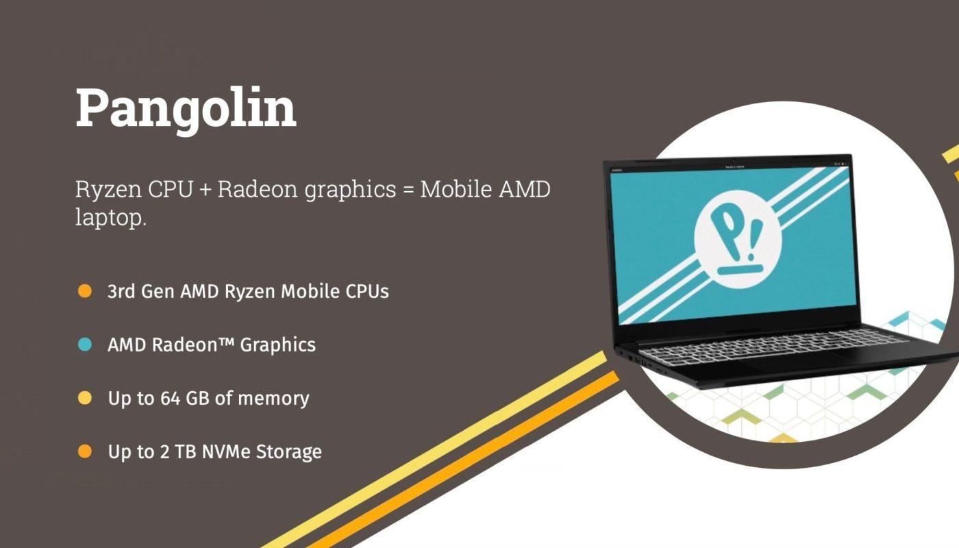 "AMD-Only ""Pangolin"" Linux Laptop"