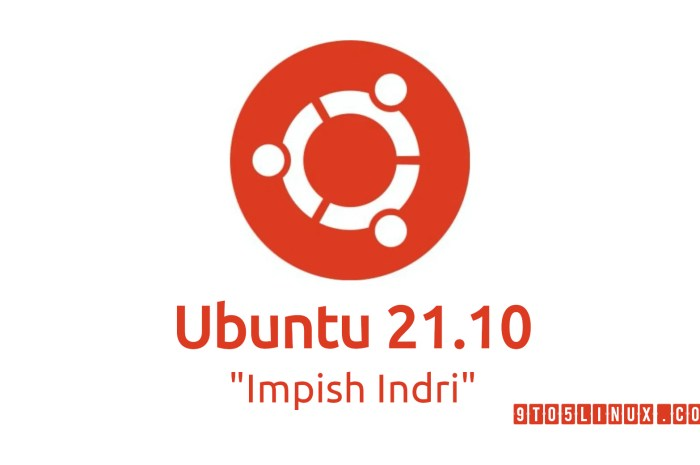 Ubuntu 21.10 (Impish Indri) Daily Builds Are Now Available to Download