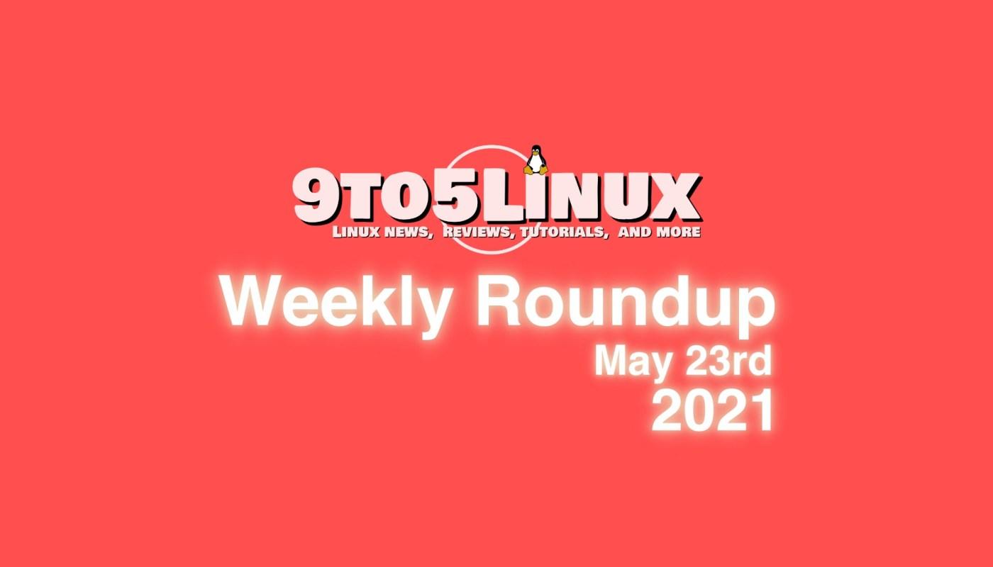 Weekly Roundup May 23rd