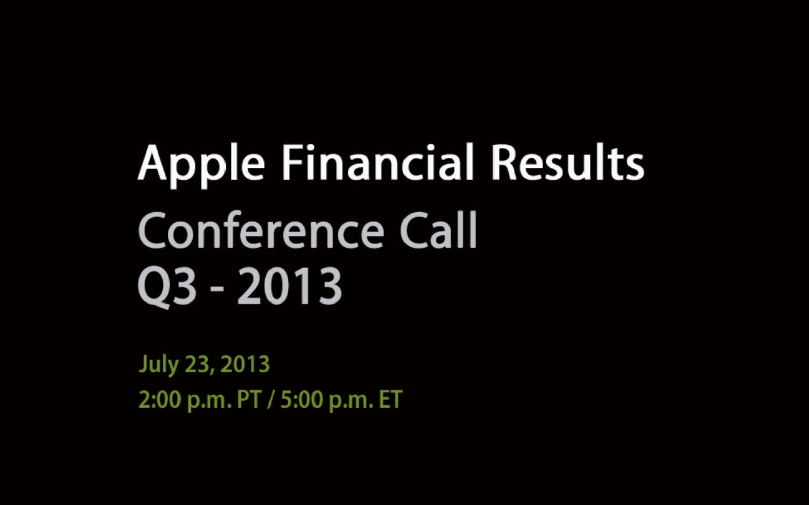 Apple to hold Q3 2013 earnings conference call on Tuesday, July 23rd
