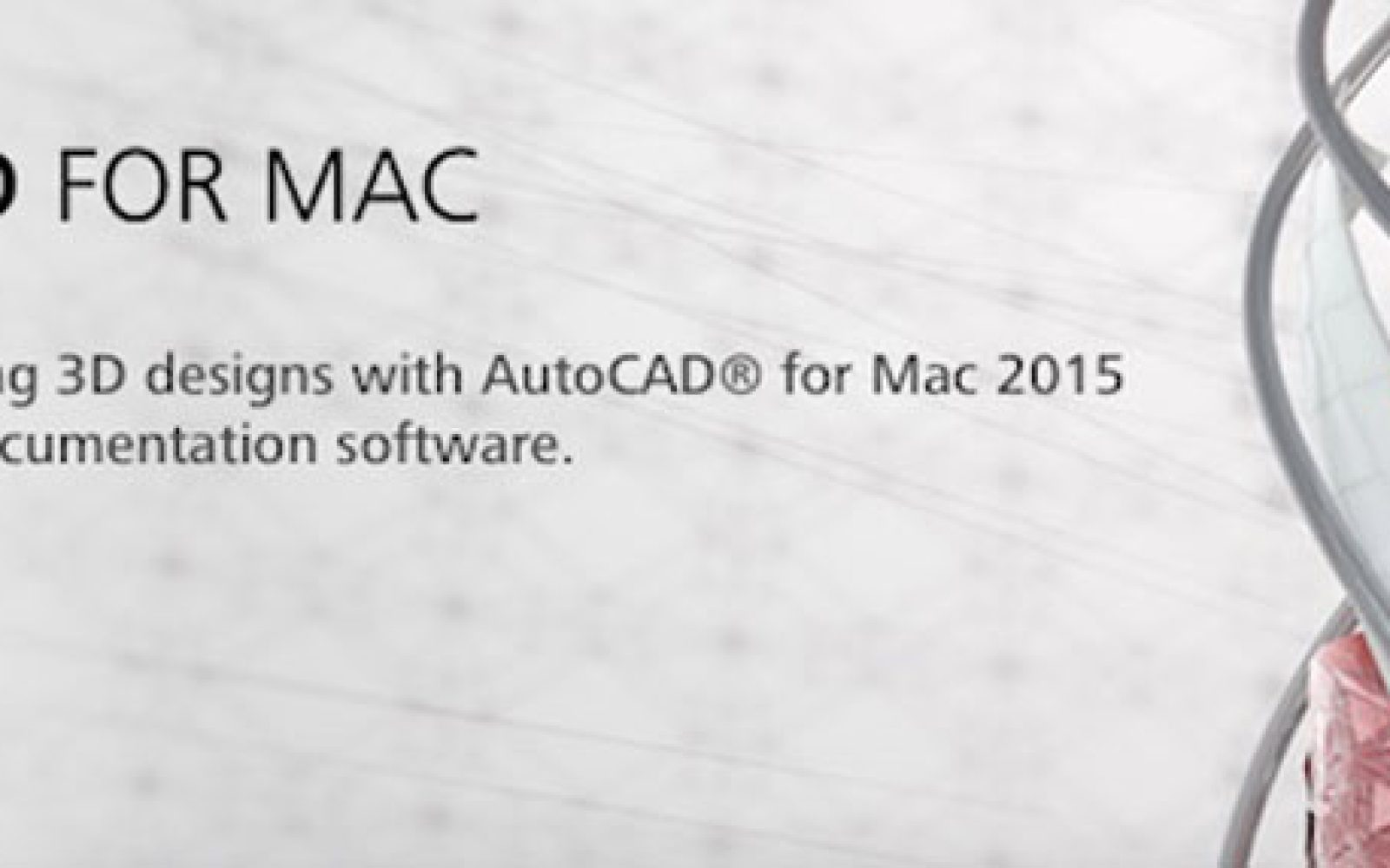 AutoCAD for Mac 2015 catches up with Windows feature-set