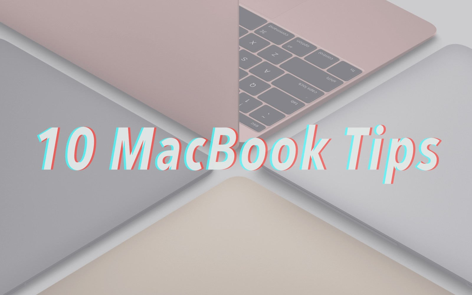 10 tips for new and prospective MacBook owners [Video]
