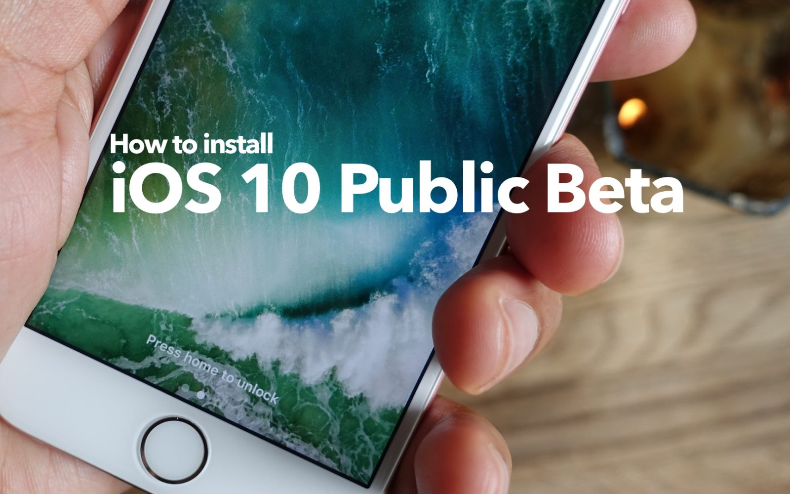 How-To: Install iOS 10 public beta on your eligible iPhone