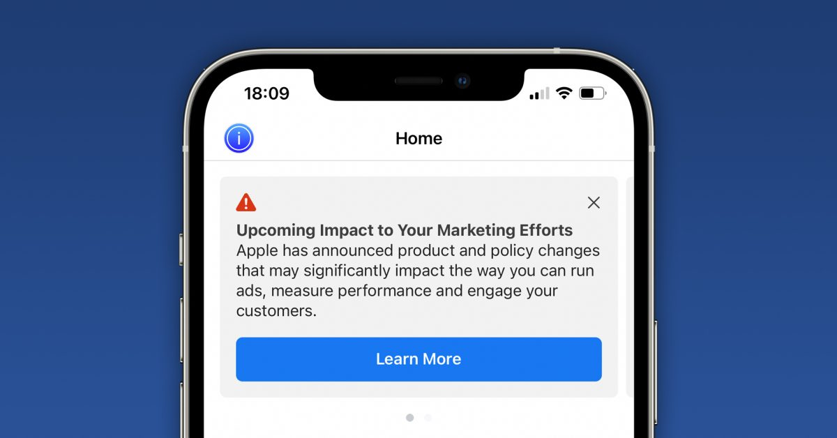 Facebook now warning users about impacts on ads due to new iOS 14 privacy features