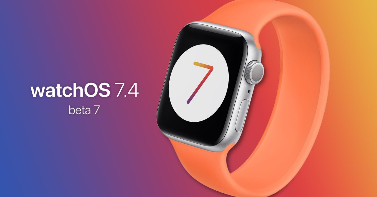 photo of Apple releases watchOS 7.4 beta 7 with iPhone mask unlock to developers image