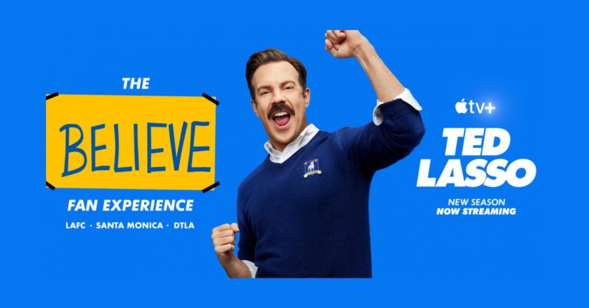 Ted Lasso 'Believe' Fan Experience taking place in California