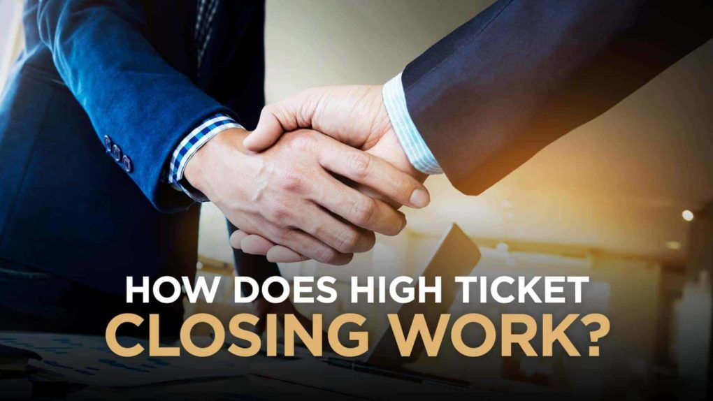 How Does High Ticket Closing Work- 9WSO Download