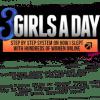Todd Valentine – 3 Girls A Day