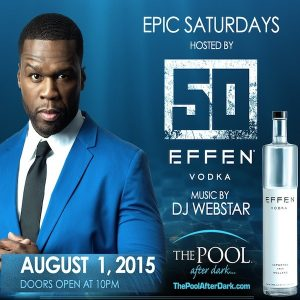 50Cent - The Pool After Dark 8/1 Epic Saturday, Discount Admission Guestlist