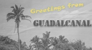 Greetings from Guadalcanal © Michael Raymond 2016