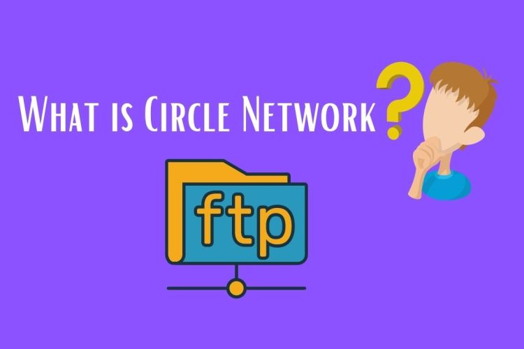 What is Circle Network?