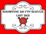 SHOWTIME BD FTP SERVER LIST 2021