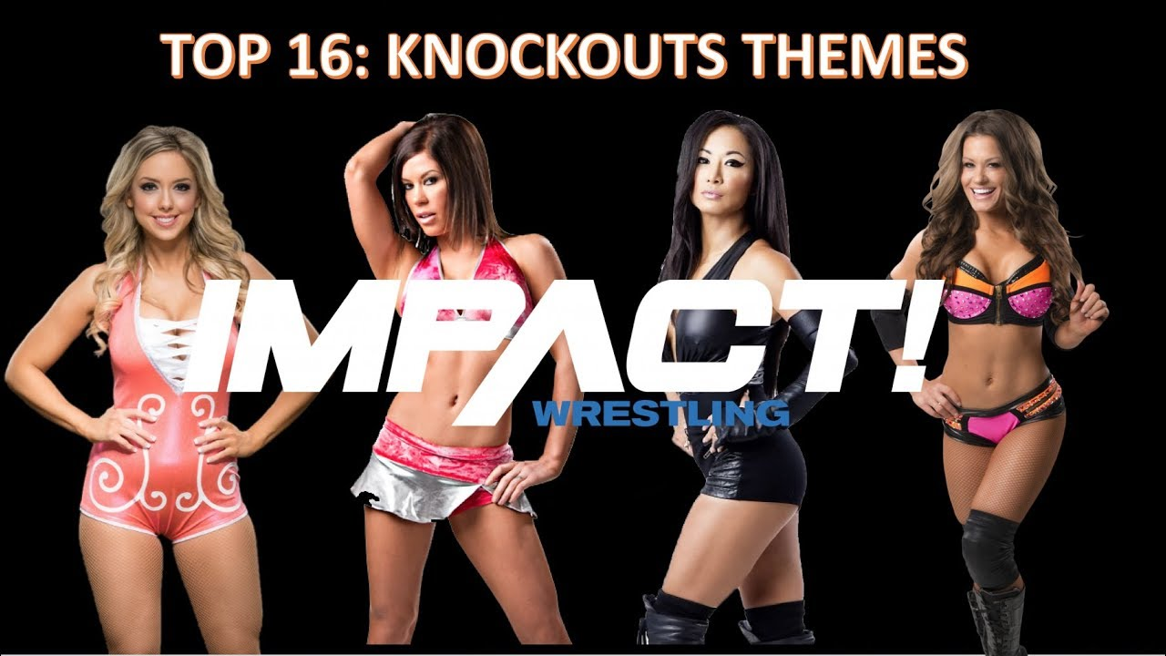 My Top 16 All Time Favorite TNA Knockouts Themes