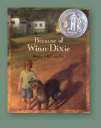 "Kate DiCamillo's first novel, ""Because of Winn-Dixie"" was a best seller and Newbery Award winner."