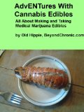 AdvENTures With Cannabis Edibles